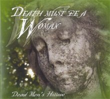 Dead Men's Hollow Death Must Be A Woman - Home Recording