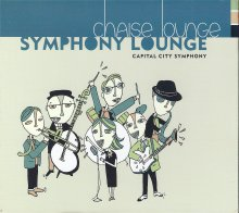 "Live recording of Chaise Lounge ""Symphony Lounge"" CD"